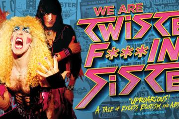 WE ARE TWISTED F***ING SISTER! 24