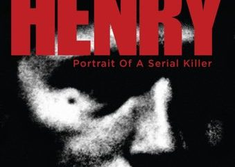 HENRY PORTRAIT OF A SERIAL KILLER: 30TH ANNIVERSARY EDITION 19