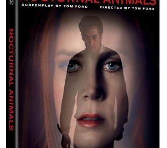 NOCTURNAL ANIMALS on Digital HD February 7 and Blu-Ray, DVD and On Demand February 21 16