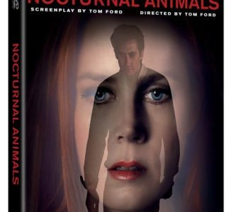 NOCTURNAL ANIMALS on Digital HD February 7 and Blu-Ray, DVD and On Demand February 21 27