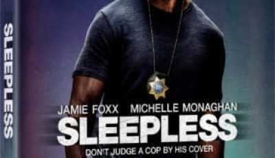 SLEEPLESS arrives on Digital HD on April 4 and on Blu-ray, DVD and On Demand on April 18 9