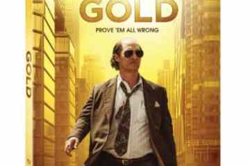 GOLD arrives on Digital HD on April 18 and on Blu-ray Combo Pack, DVD, and On Demand May 2 12