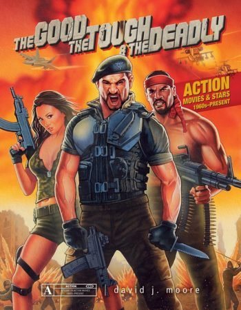The Good, the Tough, and the Deadly: Action Movies and Stars 3