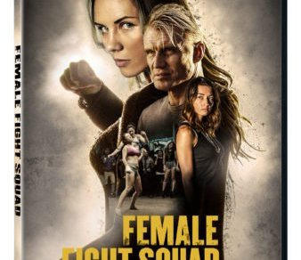 Female Fight Squad Arrives on DVD at Walmart, Digital HD, and On Demand August 8 13