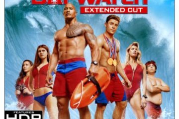 BAYWATCH- extended version comes to 4K Ultra HD and Blu-ray August 29th and Digital HD August 15th 28
