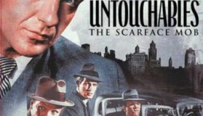UNTOUCHABLES, THE: THE SCARFACE MOB 12