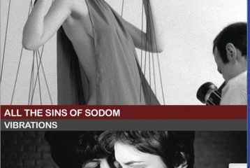 ALL THE SINS OF SODOM / VIBRATIONS 7