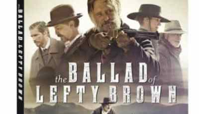 THE BALLAD OF LEFTY BROWN arrives on Blu-ray and DVD February 13 5