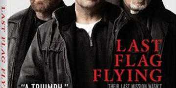 Last Flag Flying arrives on Digital January 16 and on Blu-ray (plus Digital), DVD, and On Demand January 30 3