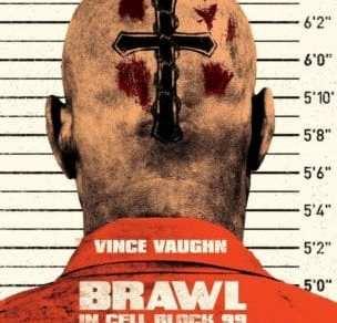 BRAWL IN CELL BLOCK 99 7