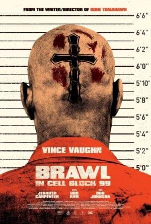 BRAWL IN CELL BLOCK 99 3