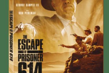 The Escape of Prisoner 614 arrives on Blu-ray™ (plus Digital), DVD, and Digital June 26 19