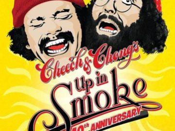 CHEECH & CHONG'S: UP IN SMOKE - 40TH ANNIVERSARY 51