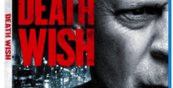 Bruce Willis Stars in DEATH WISH Arrives on Digital MAY 22 and on Blu-ray & DVD on JUNE 5 12