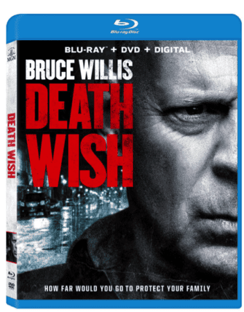 Bruce Willis Stars in DEATH WISH Arrives on Digital MAY 22 and on Blu-ray & DVD on JUNE 5 1