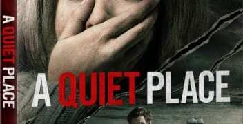 A QUIET PLACE arrives on Digital June 26th and 4K UHD, Blu-ray and DVD July 10th 1