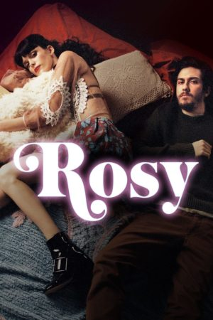 """ROSY"" lands a new trailer and poster! 1"