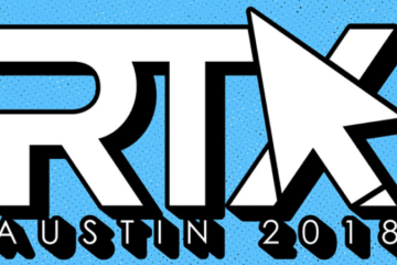 RTX Austin Announces Nighttime Programming, Special Guests, And Pop Up Store | Aug 3-5, 2018 27