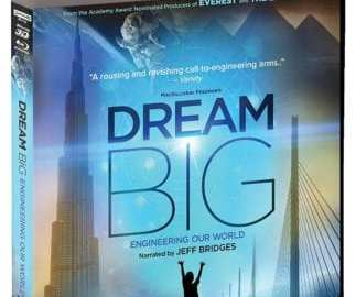 DREAM BIG: ENGINEERING OUR WORLD 39