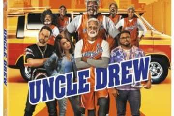 Uncle Drew arrives on Digital 9/11 and on 4K Ultra HD, Blu-ray Combo Pack, DVD, and On Demand 9/25 7