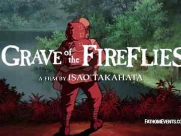 Studio Ghibli Fest 2018 | GKIDS Presents 20th Anniversary Showings of Isao Takahata's 'Grave of The Fireflies' 49