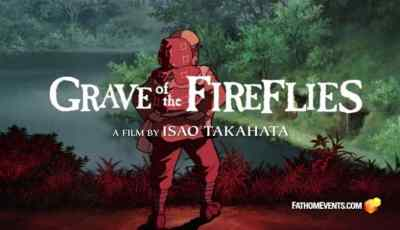 Studio Ghibli Fest 2018 | GKIDS Presents 20th Anniversary Showings of Isao Takahata's 'Grave of The Fireflies' 2