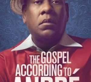 GOSPEL ACCORDING TO ANDRE, THE 36