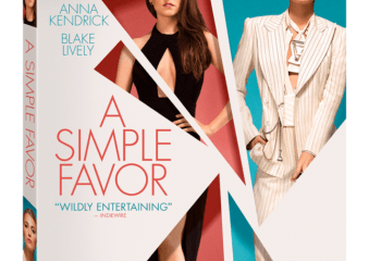 A Simple Favor arrives on Digital December 11 and on 4K Ultra HD, Blu-ray™, DVD, and On Demand 12/18 7