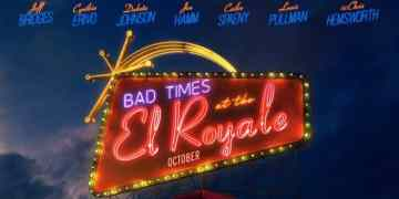 Bad Times at the El Royale Arrives on Digital 12/18 and on 4K, Blu-ray & DVD 1/1 5