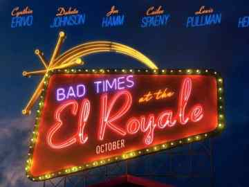 Bad Times at the El Royale Arrives on Digital 12/18 and on 4K, Blu-ray & DVD 1/1 50