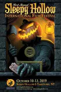 SLEEPY HOLLOW INTERNATIONAL FILM FESTIVAL DEBUTS FULL PROGRAM SCHEDULE OCT. 10-13 2