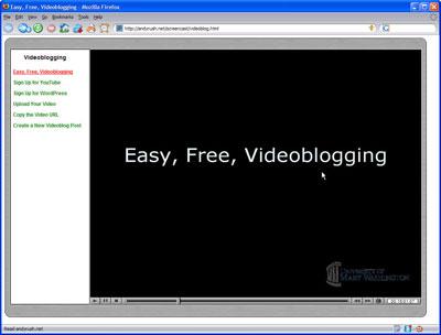 Easy, Free, VideoBlogging