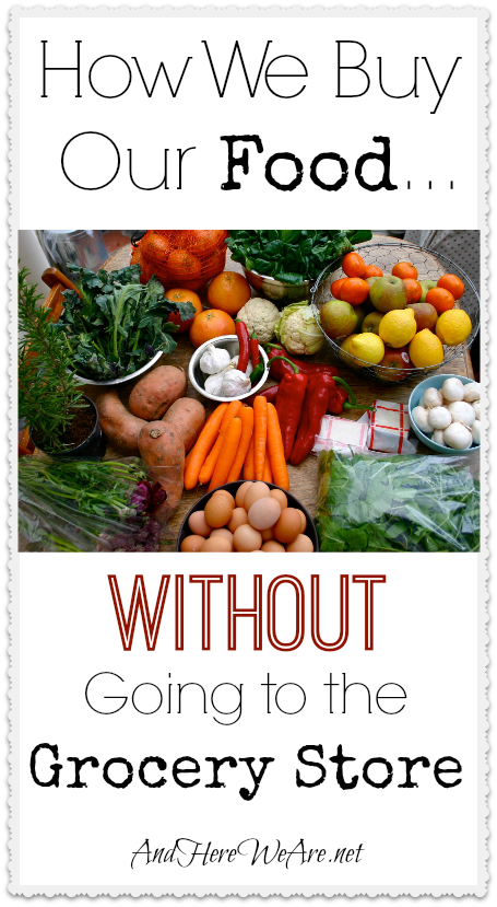 How We Buy Our Food Without Going to the Grocery Store