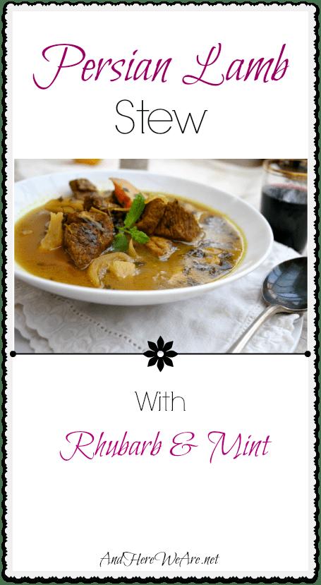 Persian Lamb Stew with Rhubarb & Mint