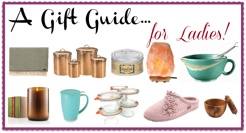 A gift guide for ladies!