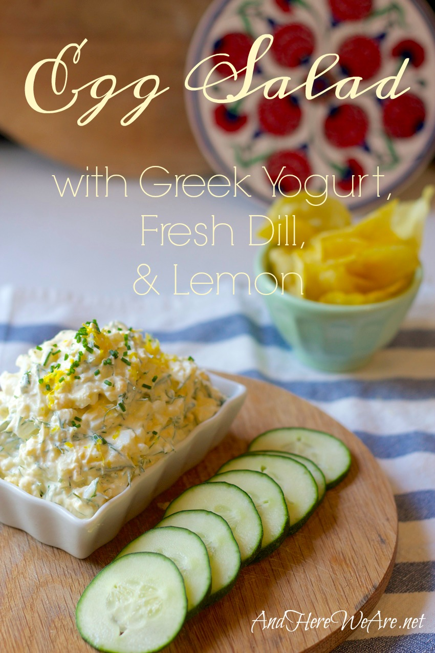 egg-salad-with-yogurt-dill-lemon-from-and-here-we-are