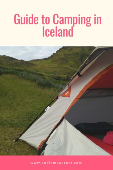 Guide to Camping in Iceland | www.andiamoaurora.com