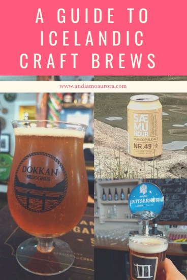A Guide to Icelandic Craft Brews | Andiamo Aurora | Are you a craft beer lover? Traveling to Iceland? Be sure to explore the burgeoning craft beer scene  beyond Reykjavik. Detailed descriptions included.