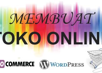 Membuat Toko Online dengan WordPress & WooCommerce