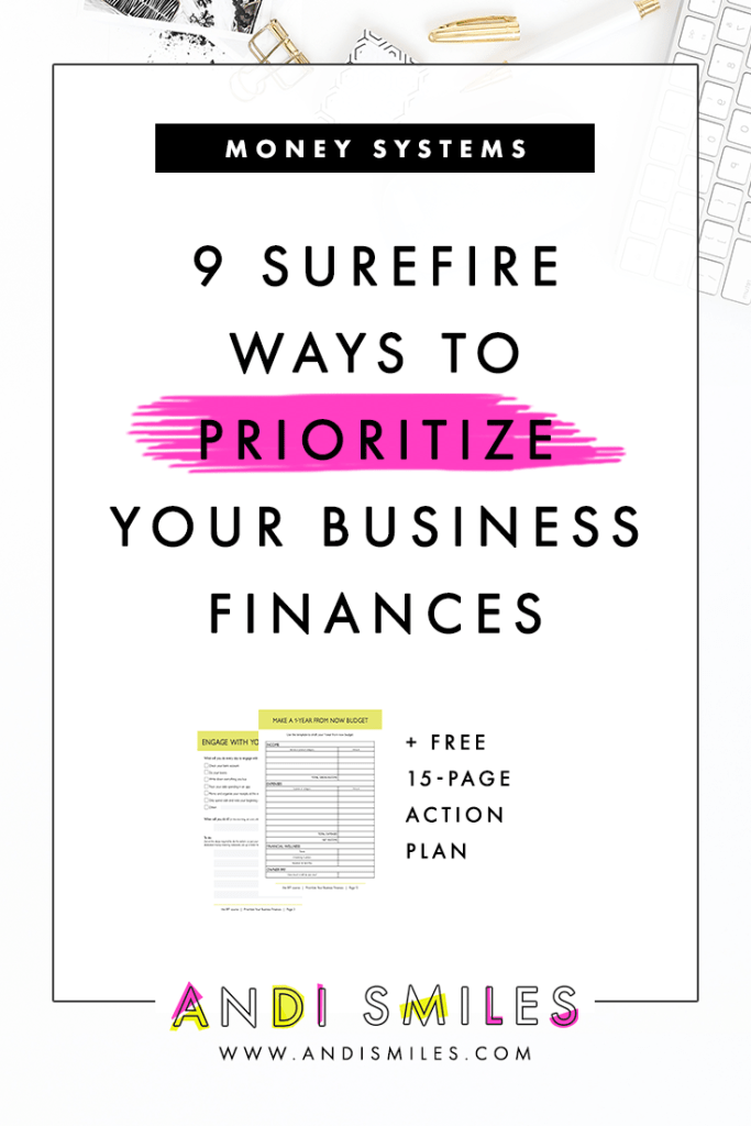 As freelancers there is SO much to do for our businesses & often we ignore out finances. In this post I give you 9 solid ways to prioritize your finances and a free action plan to walk you through the steps.  #smallbusiness #financetips
