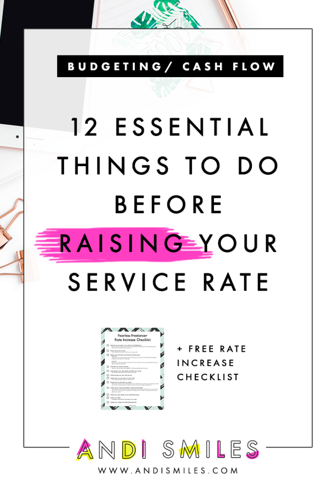Ready to raise your service rate but not sure where to start? Learn the 12 things freelancers & solopreneurs should do before raising their rates. #entrepreneurtips #smallbusinesstips