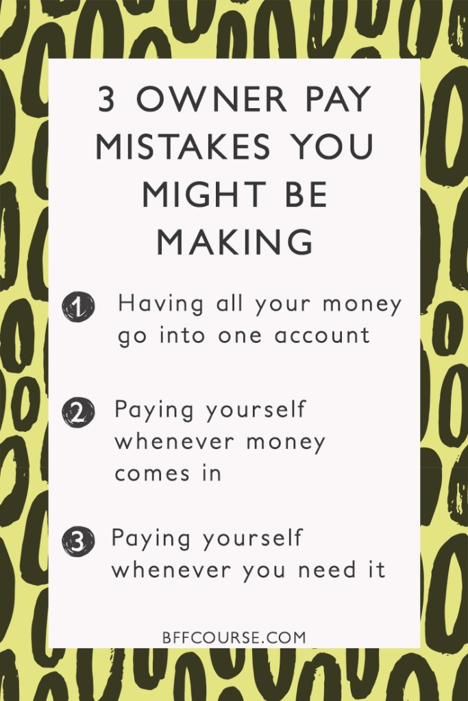 Owner pay| Paying yourself| How to pay yourself| Small business| Sole proprietor| Solopreneur| Freelance