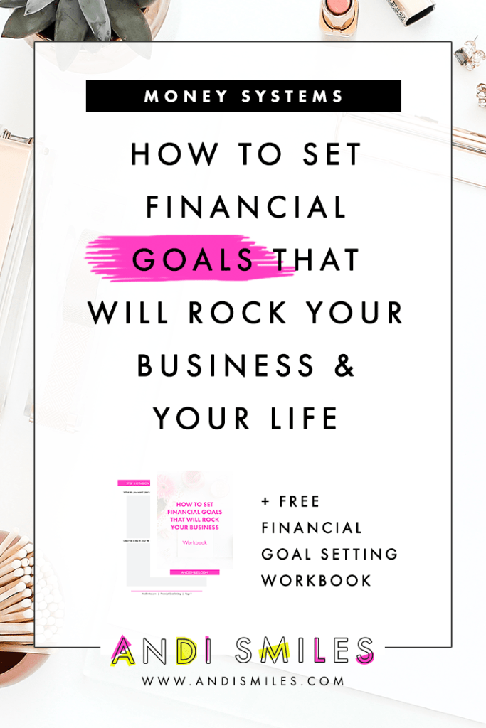 Click through to learn How to Set Financial Goals that Will Rock Your Business & Your Life #bookkeeping #entrepreneur