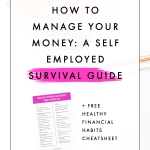 How to Manage Your Money: A Self Employed Survival Guide