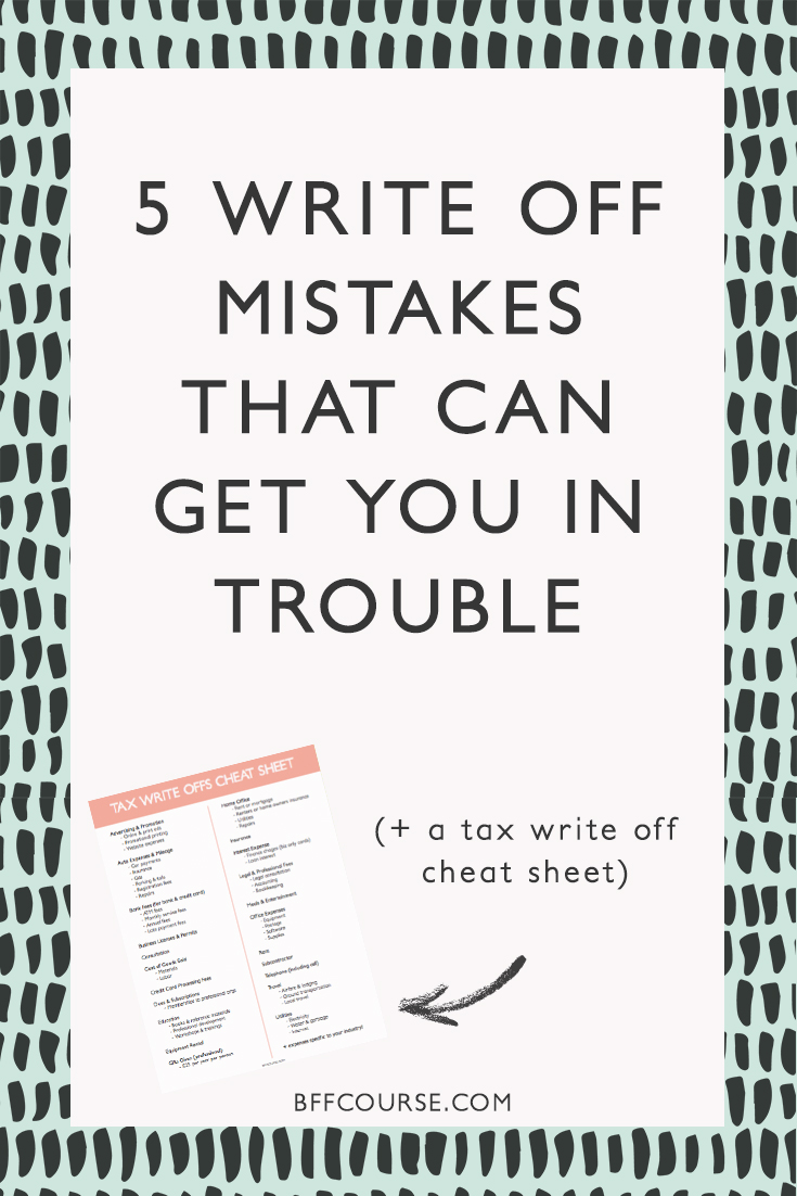 5 Write Off Mistakes That Can Get You In Trouble Andi Smiles