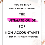 How to Setup QuickBooks Online: The Ultimate Guide for Non-Accountants