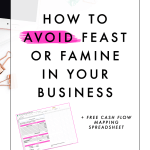 How to Avoid Feast or Famine in Your Business