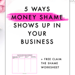 5 Ways Money Shame Shows Up in Your Small Business