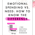 Emotional Spending vs Need and How to Know the Difference