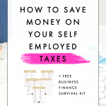How to Save Money on Your Self Employed Taxes